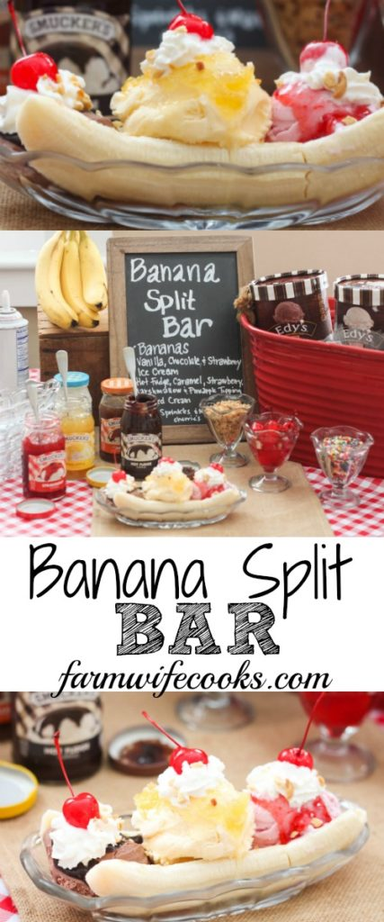Banana Split Bar The Farmwife Cooks