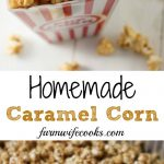 Are you looking for an easy Homemade Caramel Corn recipe? This recipe is so good and makes a great popcorn snack or holiday treat!