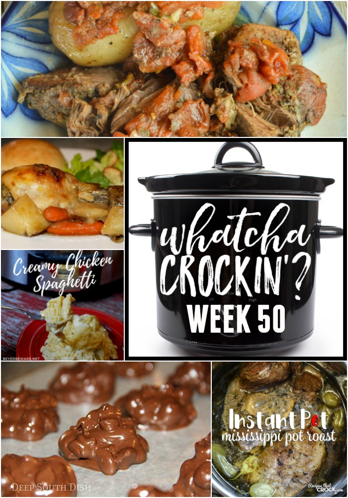 This week's Whatcha Crockin' crock pot recipes include Crockpot Candy Peanut Clusters, No Fuss Chicken Dinner, Mississippi Pot Roast - Electric Pressure Cooker, Slow Cooker Greek Beef and Potatoes, Crock Pot Creamy Chicken Spaghetti, Slow Cooker Chicken Corn Chowder, Crock Pot Taco Rice Casserole.