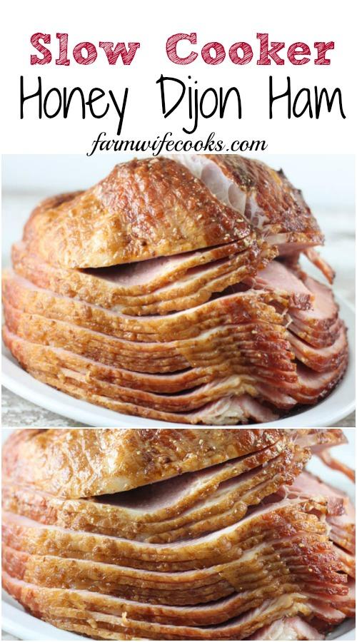 Slow Cooker Honey Dijon Ham - The Farmwife Cooks