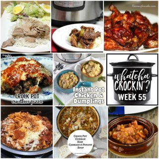 This week's Whatcha Crockin' crock pot recipes include Instant Pot Chicken and Dumplings, Dr. Pepper Crockpot Roast with Pork, Crock Pot Ham Cabbage Potato Soup, Crock Pot Crustless Pizza, Sticky Chicken Wings, Instant Pot Butter Beef and Easy Crock Pot Taco Soup.