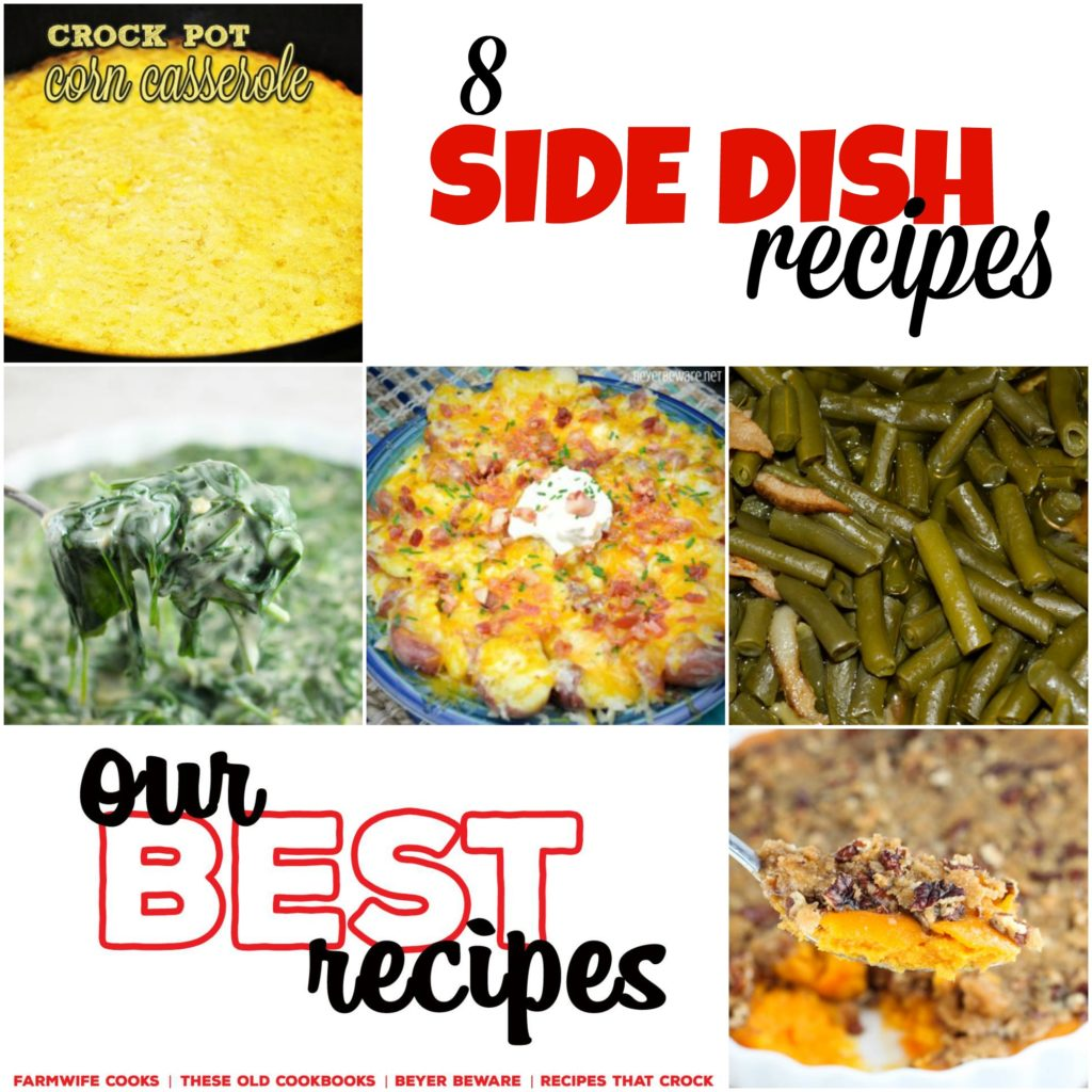 Are you looking for some new side dishes to serve? These 8 Side Dish Recipes are perfect for your next meal and include easy potato and vegetable options.