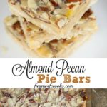 This Almond Pecan Pie Bars recipe is easy to make and has a shortbread like crust with a yummy filling filled with almonds and pecans.