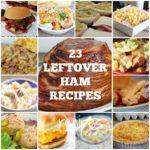 23 Leftover Ham Recipes